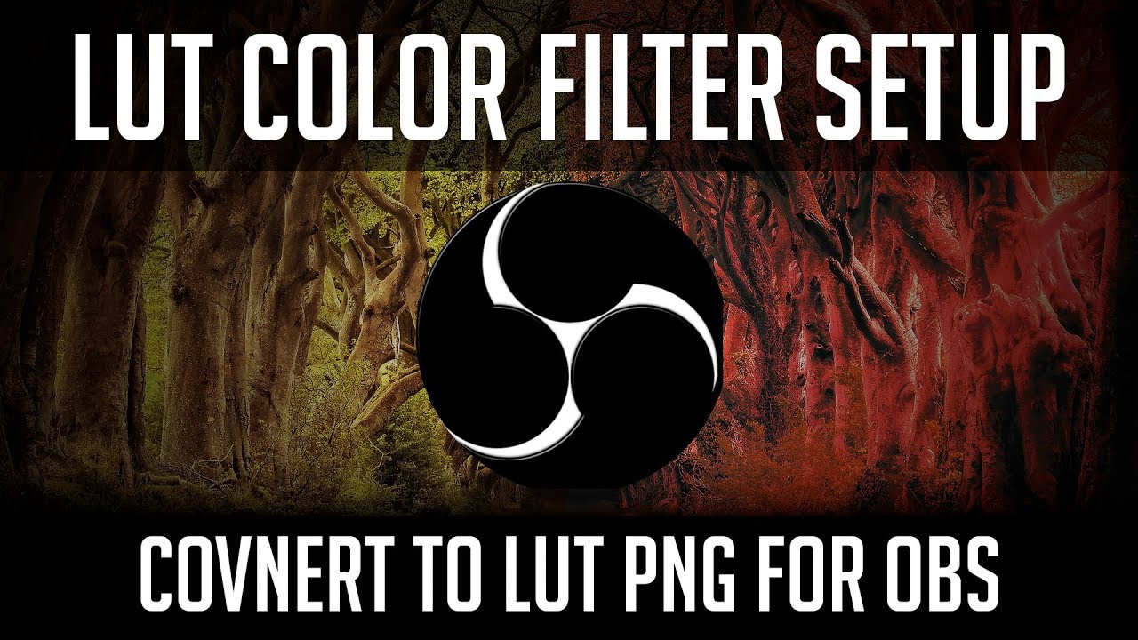 Obs Color Grading Filter With Lut Setup Convert Cube To Png