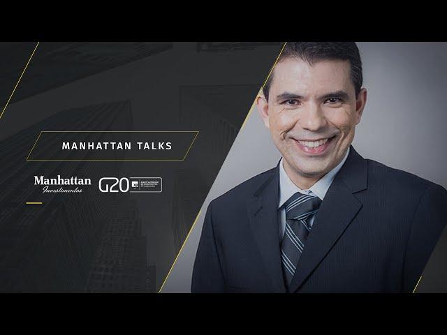 Manhattan Talks - Um bate-papo sobre previdência, aposentadoria e sucessão com Gilberto Martins Jr.