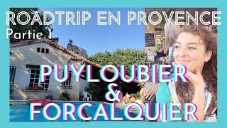 Je vous emmène à Puyloubier et Forcalquier ! [road trip en Provence] - vlog partie 1