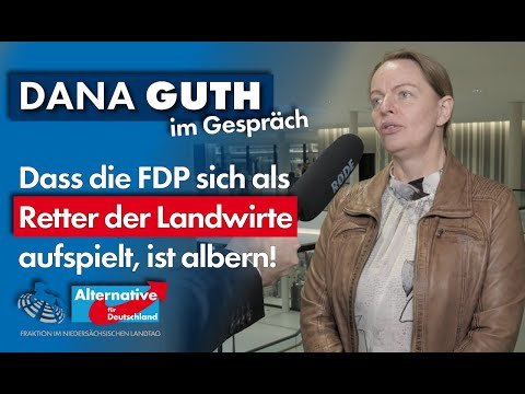Dass die FDP sich als Retter der Landwirte aufspielt, ist albern! Dana Guth, MdL (AfD) im Gespräch