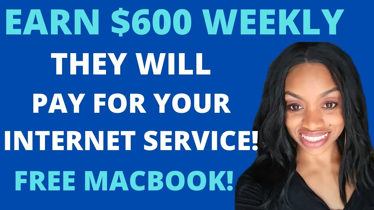 $600/Week Online Work From Home Job. Free Macbook & Other Equipment + Internet Stipend Available