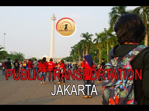 The Public Transportation in Jakarta for Tourist - Eye Indonesia