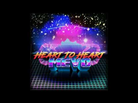 MEVO - Heart To Heart