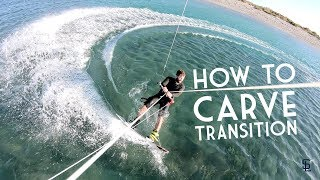 How to toeside heelside carve transition kitesurfing