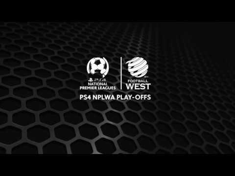 2017 NPLWA Play Offs Highlights