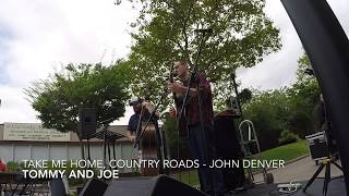 Take Me Home, Country Roads (Live) - John Denver - Tommy and Joe Cover