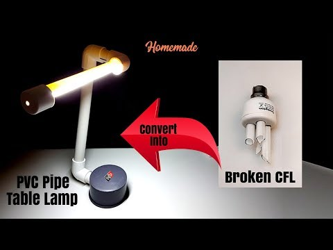 Convert Broken CFL into PVC Pipe Table Lamp - Homemade   DIY
