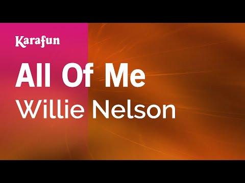 All Of Me - Willie Nelson | Karaoke Version | KaraFun