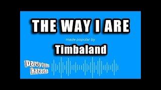 Timbaland - The Way I Are (Karaoke Version)