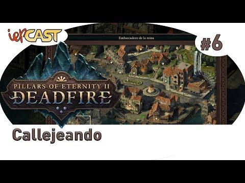 PILLARS OF ETERNITY 2 | Callejeando | Gameplay Español