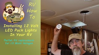 Installing 12 volt LED Ceiling lights in your RV || RV How-To