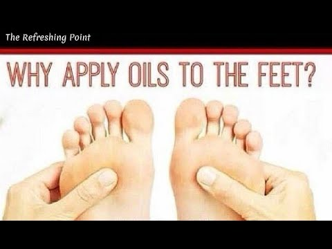Why You Should Apply Essential Oils To The Soles Of Your Fee