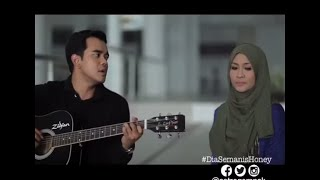Repeat youtube video Ahnaf Wafiy & Hani Safira | Rindu Setengah Mati | Dia Semanis Honey [ Alif Satar & Siti Nordiana ]