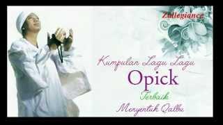Video Kumpulan Lagu Opick Terbaik Dan Menyentuh Kalbu download MP3, 3GP, MP4, WEBM, AVI, FLV Juli 2018