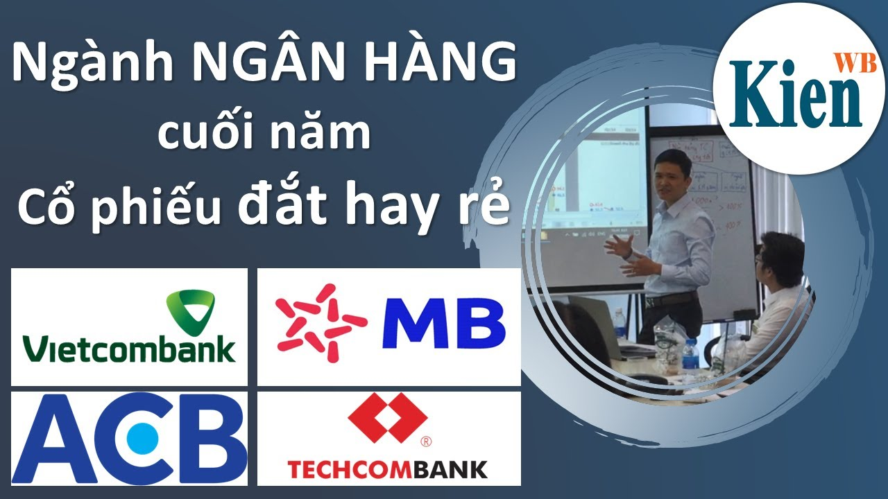 Biến động cổ phiếu ngân hàng | Tỷ lệ dự trữ bắt buộc | VCB, MBB, ACB, TCB, BID | Đầu tư chứng khoán