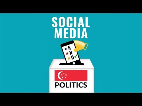 How Social Media is Shaping Singapore's Politics