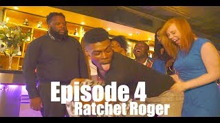 Ratchet Roger| Working Out the Kinks Sitcom Web Series | Season 1 | Episode 4