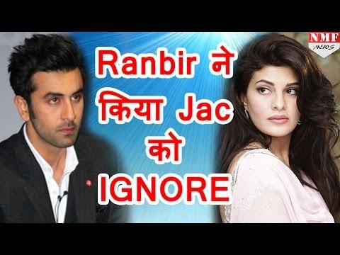 LINK -UP की खबरों से परेशान हुए Ranbir Kapoor, अब कर रहे है Jacqueline Fernandez को Ignore