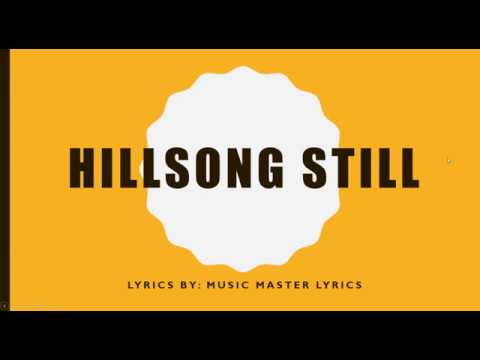 Still Hillsong Lyrics