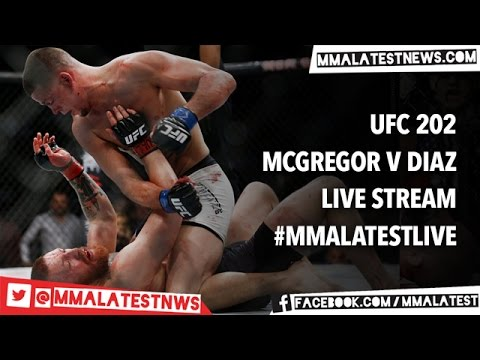 Conor Mcgregor V Nate Diaz Full Ufc 202 Live Stream Mma Latest Watchalong Youtube