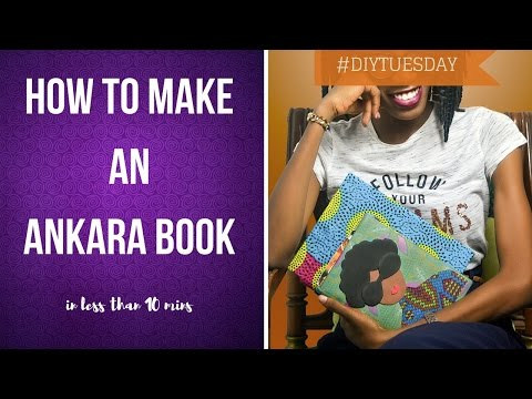 DIY How to make an Ankara book (in less than 10 mins)