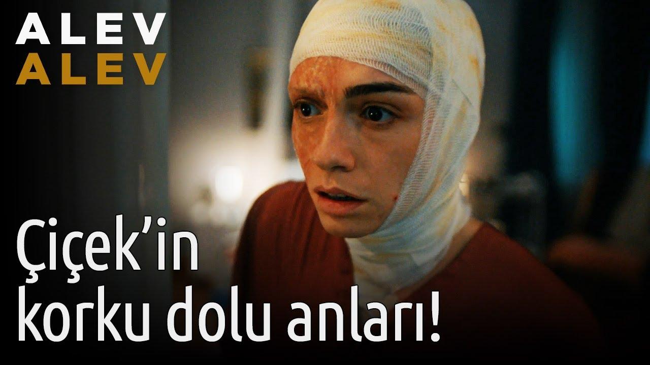 Alev Alev 6. Bölüm - Çiçek'in Korku Dolu Anları!
