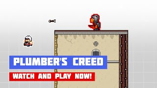 Plumber's Creed · Game · Gameplay