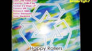 Happy Rollers  - 95 Style (Brisk Remix) | The Best Of The Fubar