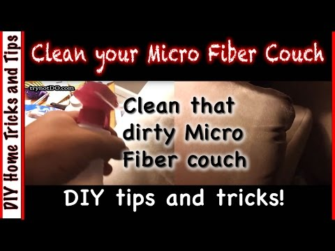 DIY Home:  how to clean your microfiber couch tutorial