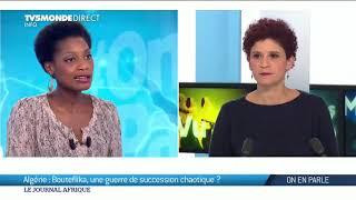 On en parle - Algérie, une guerre de succession chaotique ?