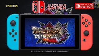 Monster Hunter Generations Ultimate (Nintendo Switch) ANNOUNCED!