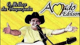 #Amado Edilson# Só as boas#