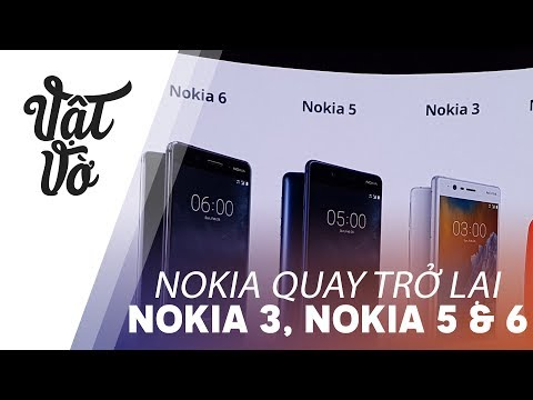 "Nokia ""hồi sinh"" tại Việt Nam với Nokia 3, Nokia 5 và Nokia 6"