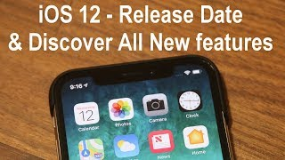 iOS 12 Release Date & Discover All New Features on iPhone