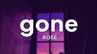 ROSÉ - 'Gone' (Lyrics)