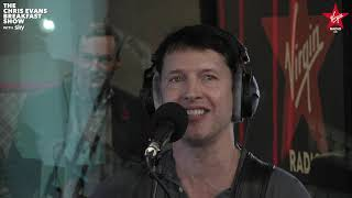 James Blunt Bonfire Heart Live on The Chris Evans Breakfast Show with Sky.mp3