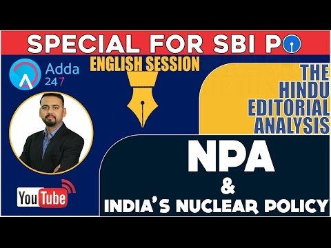 The Hindu Editorial Analysis of 27th March 2017 - NPA and India's Nuclear Policy