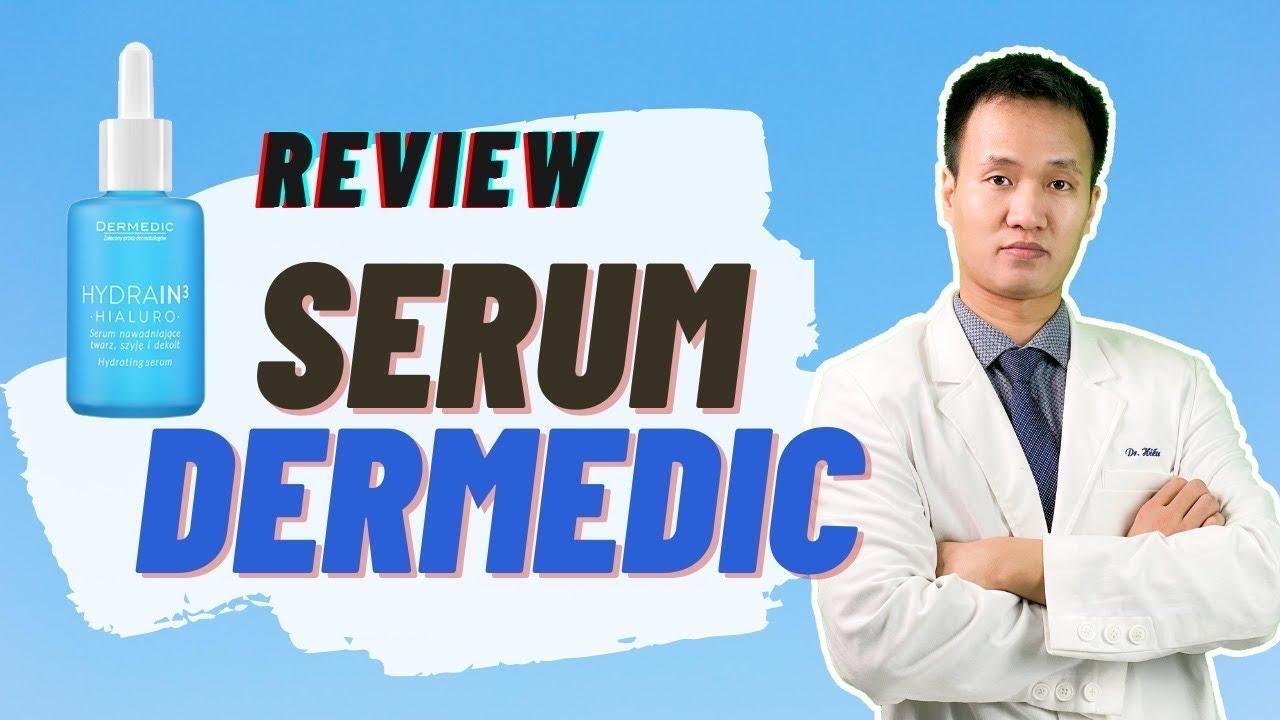 [REVIEW SERUM DERMEDIC] Siêu phẩm dưỡng ẩm 3 trong 1 có thật sự Như lời đồn   Dr Hiếu