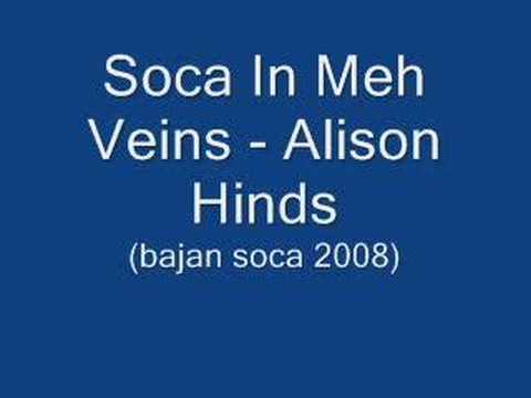 Soca In Meh Veins - Alison Hinds (Barbados Soca 2008)