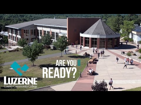 Welcome to Luzerne County Community College - Enjoy a quick overview of our campus!