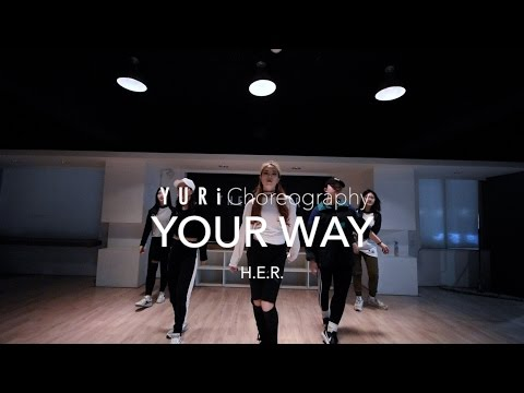 Your Way - H.E.R. | Yuri Choreography