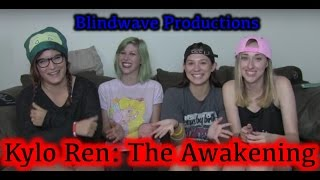 Kylo Ren: The Awakening Reaction (Blindwave)
