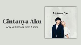 Cintanya Aku - Arsy & Tiara Andini (Lirik)