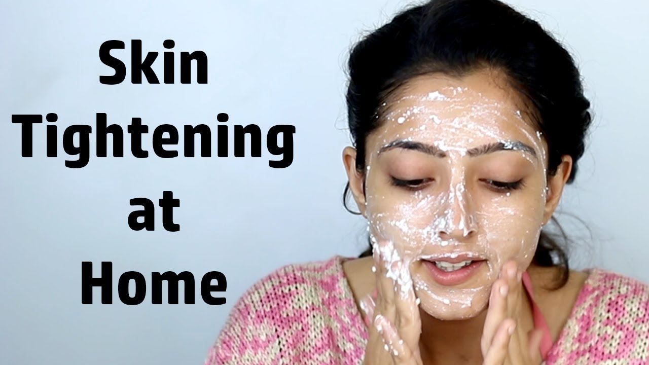 Skin Tightening Home Remedies - चेहरे