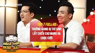 Thách thức danh hài 3 | tập 7 Full HD