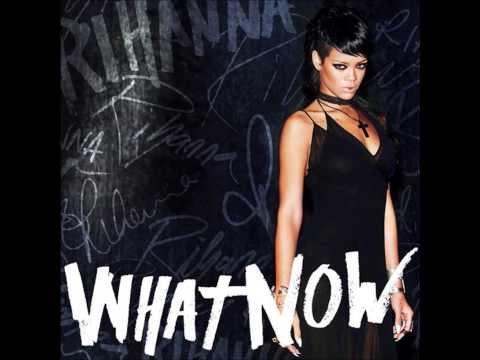 "Rihanna - What now ""HQ"" + Downloadlink"