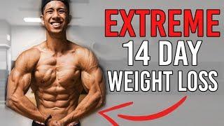 Extreme 14 Day Fat Loss Diet Plan (Aggressive Weight Loss) Explained