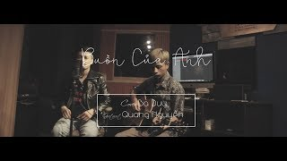 BUỒN CỦA ANH ACOUSTIC COVER || Ba Duy ft Quang Nguyễn ( LIVE IN STUDIO )