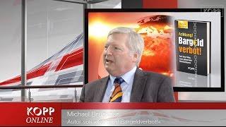 Im Gespräch mit Michael Brückner zum kommenden Bargeldverbot
