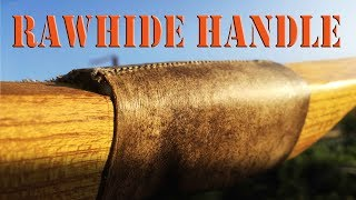 Rawhide handle wrap for traditional bow, longbow, recurve, or selfbow